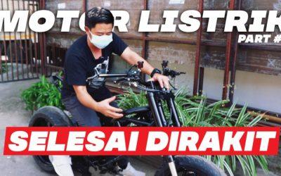 Custom Motor Listrik Part 4 : Perakitan